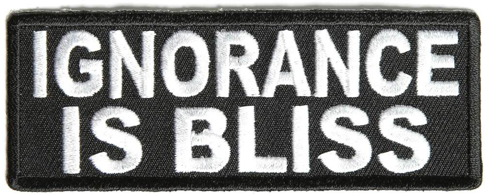 P1530-Ignorance-is-Bliss-Patch__78128